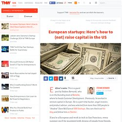 European startups: Here's how to (not) raise capital in the US
