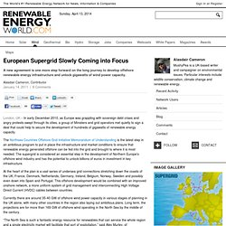 European Supergrid Slowly Coming into Focus