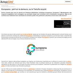 Europeana : péril en la demeure, ou le Tartuffe recyclé