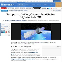 Sciences et Technologies : Europeana, Galileo, Quaero : les déboires high-tech de l'UE