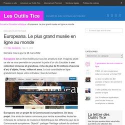 Europeana. Le plus grand musée en ligne au monde - Les Outils Tice