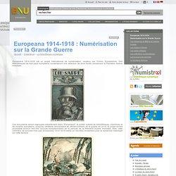Europeana 1914-1918 : Numérisation sur la Grande Guerre