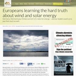 Europeans learning the hard truth about wind and solar energy