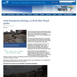 1000 Europeans missing, 12 dead after Nepal quake:Friday 1 May 2015