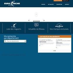 Europêche réseau de magasins spécialistes de la pêche