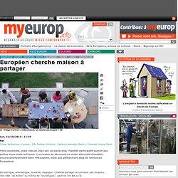 Européen cherche maison à partager
