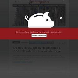 Green Deal européen : la politique à 1000 milliards d'Ursula von der Leyen