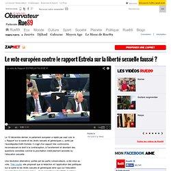 Le vote européen contre le rapport Estrela sur la liberté sexuelle faussé?