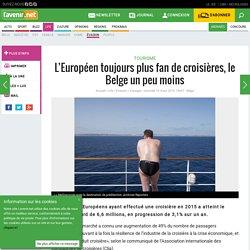 L'Européen toujours plus fan de croisières, le Belge un peu ...