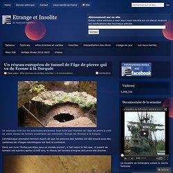 Un réseau européen de tunnel de l'âge de pierre qui va de Écosse à la Turquie