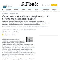 L'agence européenne Frontex fragilisée par les accusations d'expulsions illégales