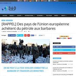 [RAPPEL] Des pays de l'Union européenne achètent du pétrole aux barbares
