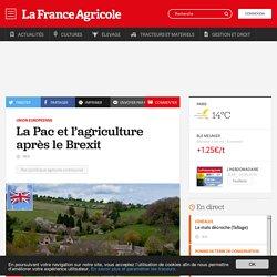 FRANCE AGRICOLE 24/06/16 Union européenne - La Pac et l'agriculture après le Brexit