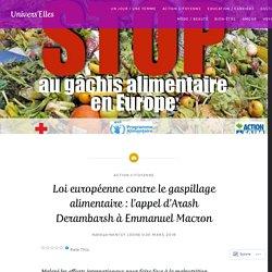 Loi européenne contre le gaspillage alimentaire : l'appel d'Arash Derambarsh à Emmanuel Macron – Univers'Elles