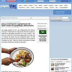 PAPERBLOG 05/10/12 2014 sera l'année européenne de lutte contre le gaspillage alimentaire