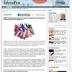 AEDE : Quels projets pour la culture européenne et l'éducation à la citoyenneté européenne ?