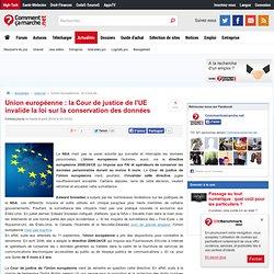 Union européenne : la Cour de justice de l'UE invalide la loi sur la conservation des données