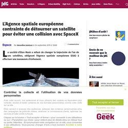 L'Agence spatiale européenne contrainte de détourner un satellite pour éviter une collision avec SpaceX
