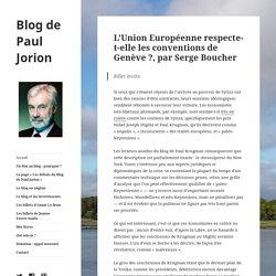 L'Union Européenne respecte-t-elle les conventions de Genève ?, par Serge Boucher