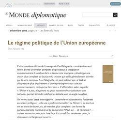 Le régime politique de l'Union européenne, par Gaël Brustier (Le Monde diplomatique, décembre 2009)