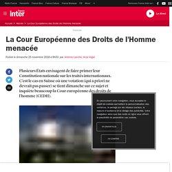La Cour Européenne des Droits de l'Homme menacée