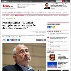 """Joseph Stiglitz : """"L'Union européenne est en train de détruire son avenir"""""""