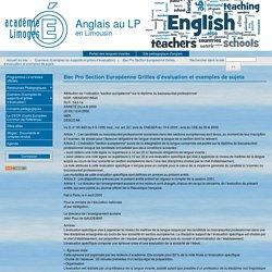 Bac Pro Section Européenne Grilles d'évaluation et exemples de sujets - Anglais au LP