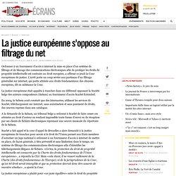 La justice européenne s'oppose au filtrage du net
