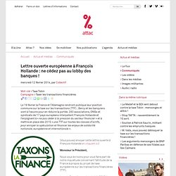 Lettre ouverte européenne à François Hollande : ne cédez pas au lobby des banques