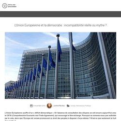 L'Union Européenne et la démocratie : incompatibilité réelle ou mythe ?