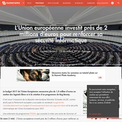 L'Union européenne investit près de 2 millions d'euros pour renforcer sa sécurité informatique - Politique