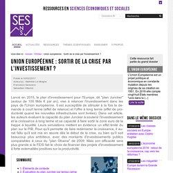 Union européenne : Sortir de la crise par l'investissement ? — Sciences économiques et sociales