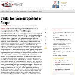Ceuta, frontière européenne en Afrique