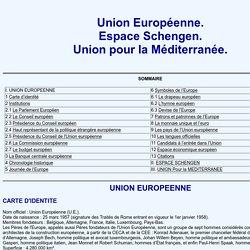 Union européenne. Espace Schengen. Union pour la Méditerranée.