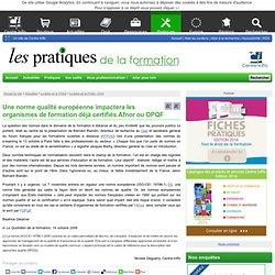 Une norme qualité européenne impactera les organismes de formation déjà certifiés Afnor ou OPQF