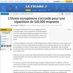 L'Union européenne s'accorde pour une répartition de 120.000 migrants