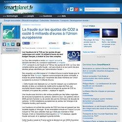 La fraude sur les quotas de CO2 a coûté 5 milliards d'euros à l'Union européenne
