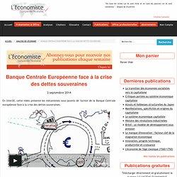 Banque Centrale Européenne face à la crise des dettes souveraines