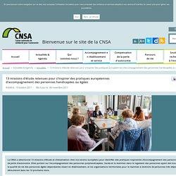 13 missions d'étude retenues pour s'inspirer des pratiques européennes d'accompagnement des personnes en situation de handicap et de perte d'autonomie