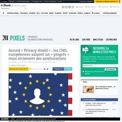 Accord «Privacy shield»: les CNIL européennes saluent un «progrès» mais réclament des améliorations