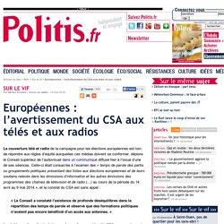 Européennes : l'avertissement du CSA aux télés et radios