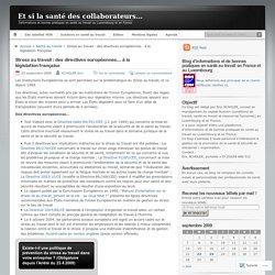 Stress au travail : des directives européennes… à la législation française