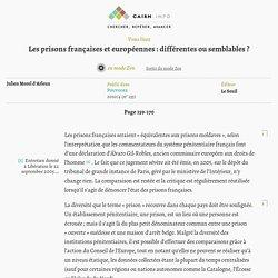 Les prisons françaises et européennes: différentes ou semblables?