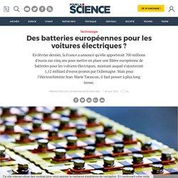 Des batteries européennes pour les voitures électriques ?