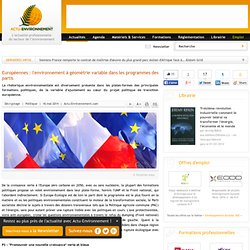 Européennes : l'environnement à géométrie variable dans les programmes des partis