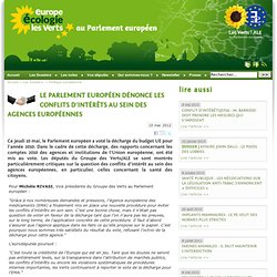 Le Parlement européen dénonce les conflits d'intérêts au sein des agences européennes