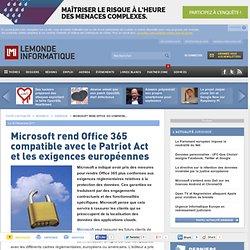 Microsoft rend Office 365 compatible avec le Patriot Act et les exigences européennes