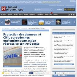 Protection des données : des CNIL européennes enclenchent une action répressive contre Google