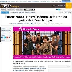 Européennes : Nouvelle donne détourne les publicités d'une banque