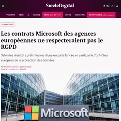 Les contrats Microsoft des agences européennes ne respecteraient pas le RGPD